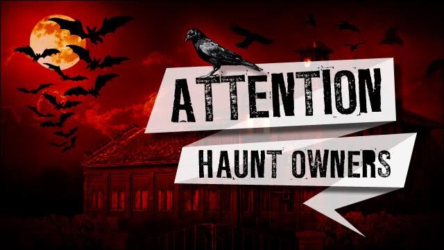 Attention Lowell Haunt Owners